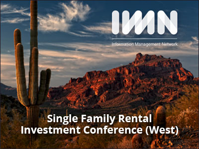 IMN Single Family Rental Investment Conference (West)