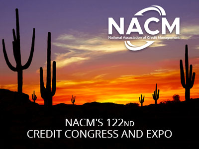 NACM'S 122ND CREDIT CONGRESS AND EXPO