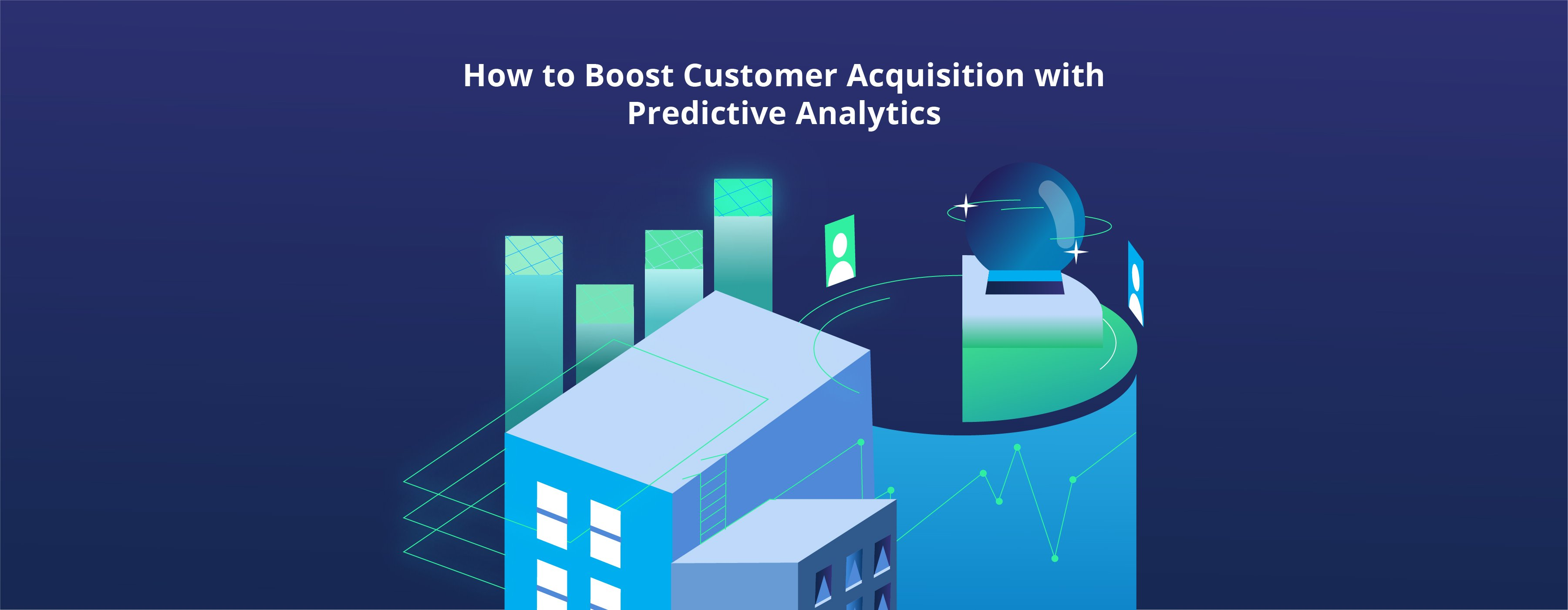DataTree Insights: How to Boost Customer Acquisition with Predictive Analytics