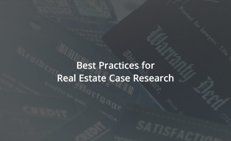Best Practices for Real Estate Case Research